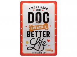 Pfotenschild Better Dog Life 20x30 cm